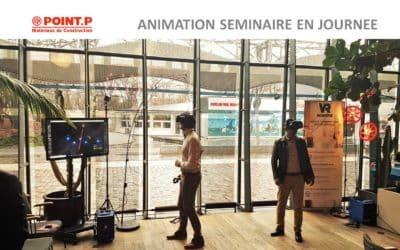 Animation de séminaire en réalité virtuelle pour les cadres de l'entreprise Point P